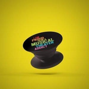 Musical Theater Addict PopSocket