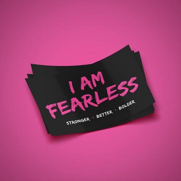 I Am Fearless Sticker