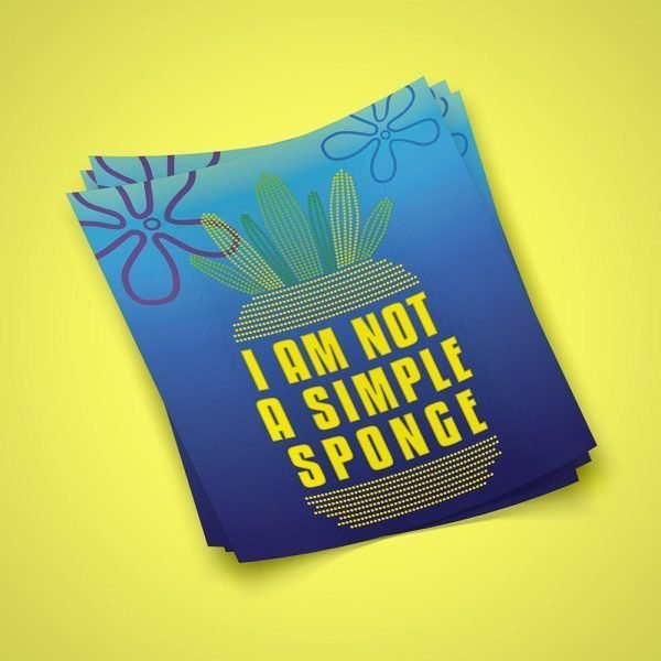 Not A Simple Sponge Sticker