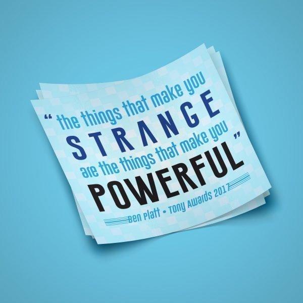 Strange is Powerful Sticker